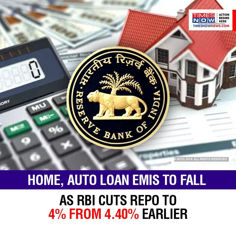 Home, auto loan EMIs to fall as RBI cuts repo to 4% from 4.40% earlier